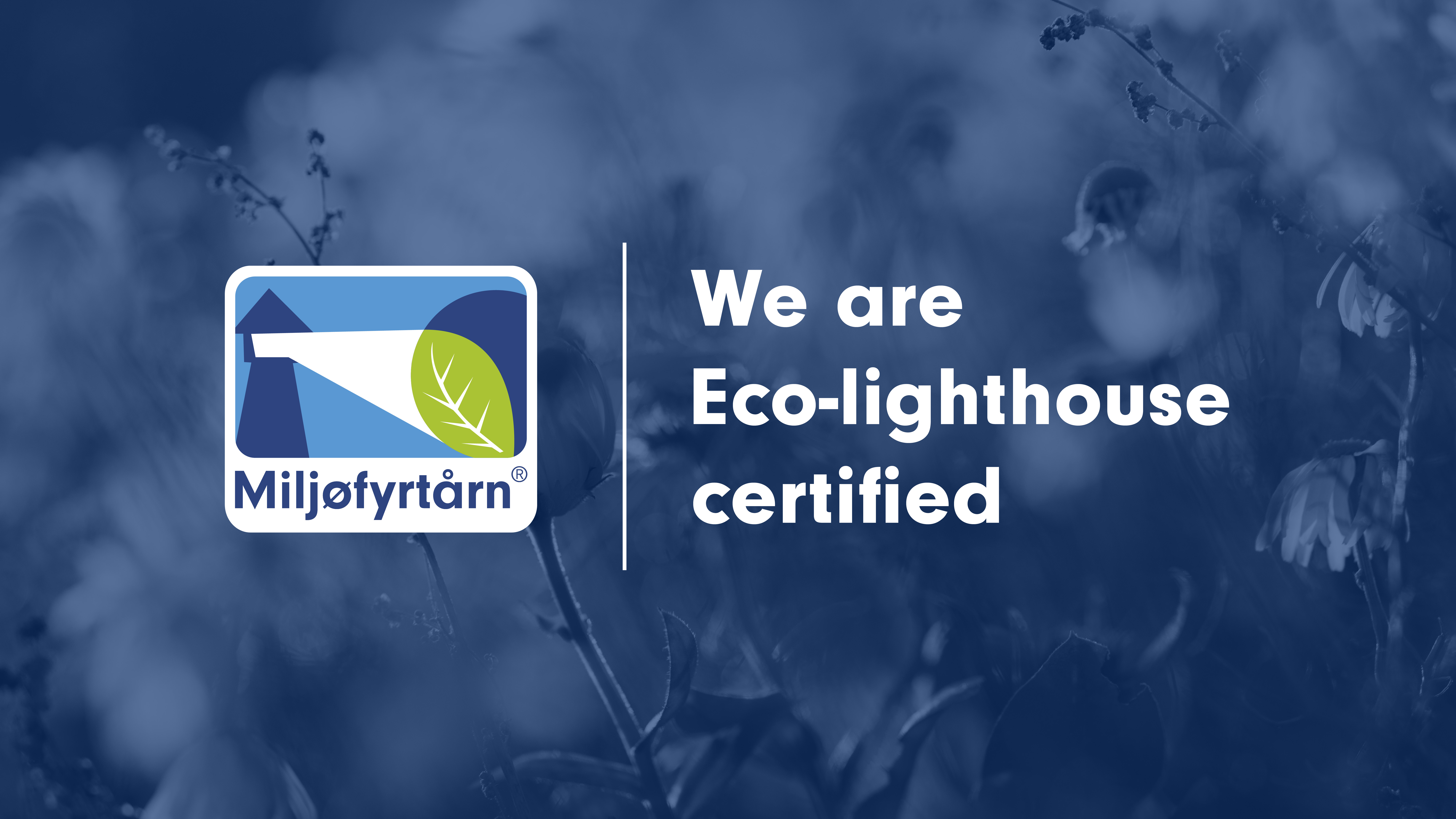 Quantfolio is Eco-Lighthouse certified!